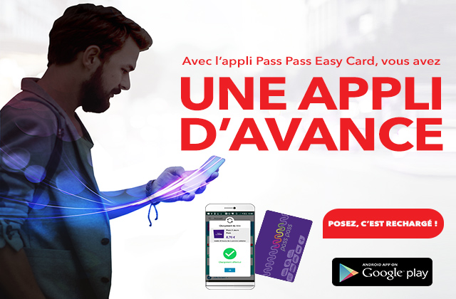 Pass Pass Easy Card, l'application qui permet  de recharger sa carte Pass Pass avec son mobile !