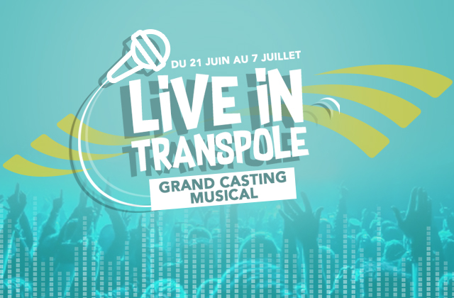Grand Casting Musical Live in Transpole - Transpole Magazine 2017